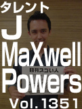 J MaXwell Powers